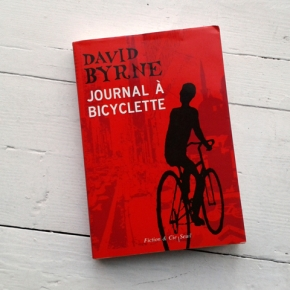 « JOURNAL À BICYCLETTE », DAVID BYRNE