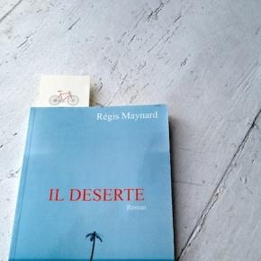 « IL DÉSERTE », RÉGIS MAYNARD